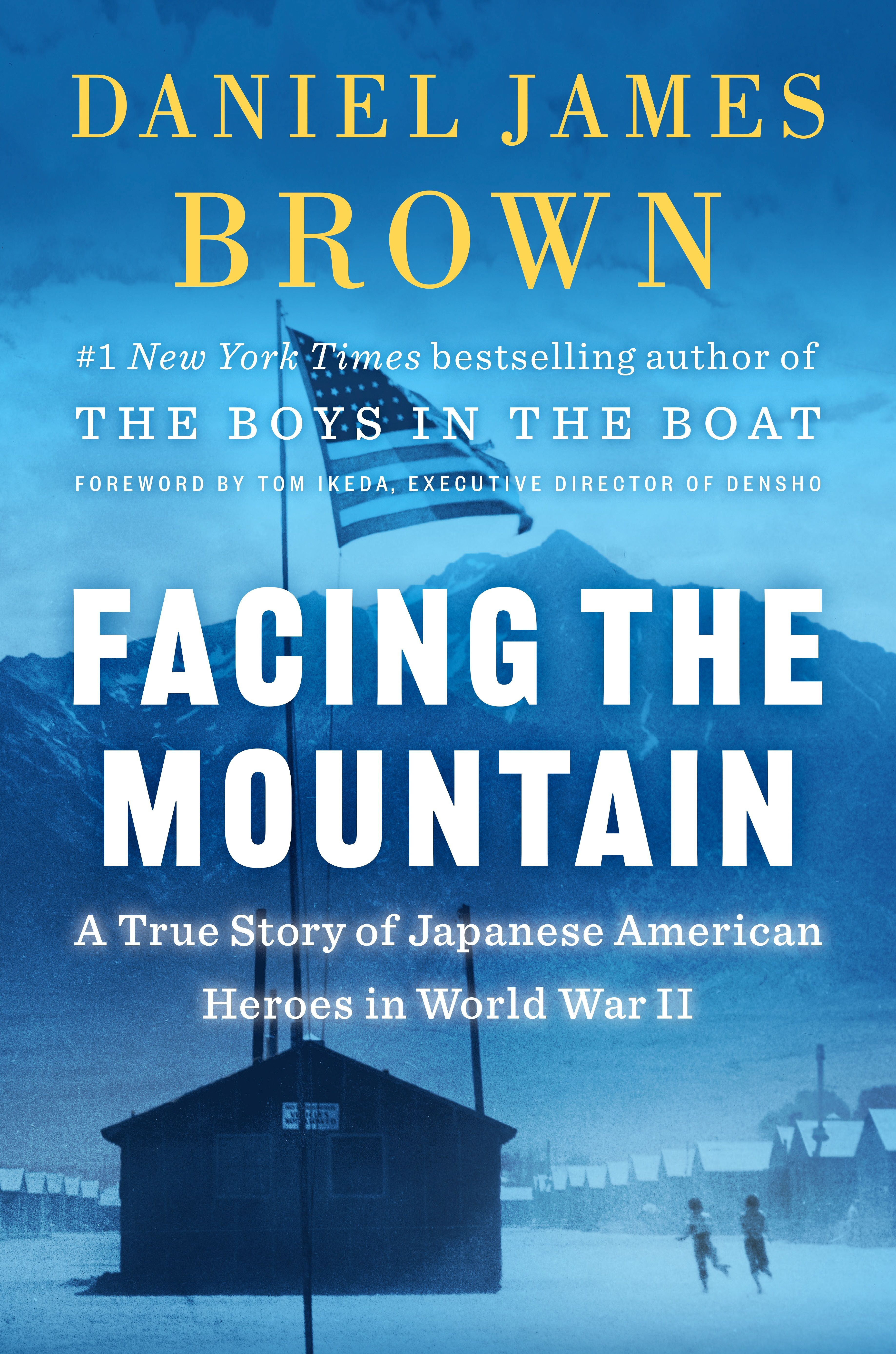 BPL presents-  Daniel James Brown — Facing the Mountain: A True Story of Japanese American Heroes in World War II