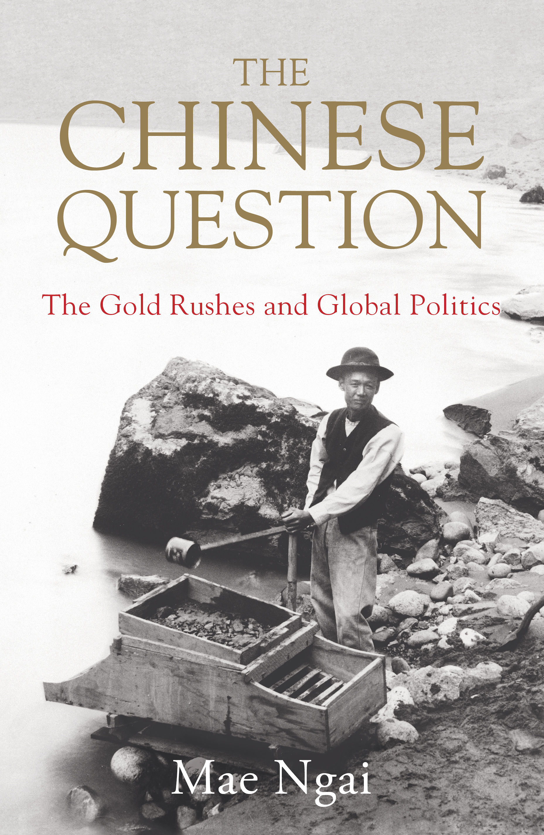BPL presents- Virtual Author Talk with Mae Ngai, author of <i>The Chinese Question: The Gold Rushes and Global Politics</i>